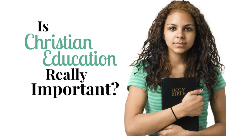 Christian Education – What It Does For Our Kids