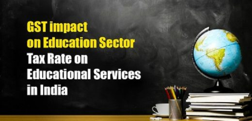 The GST Taxation Rules For Educational Institutions
